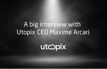 A big interview with Utopix CEO Maxime Arcari