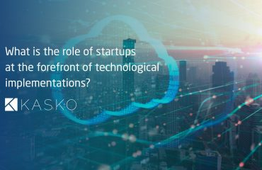 What is the role of startups at the forefront of technological implementations? The instance of Kasko