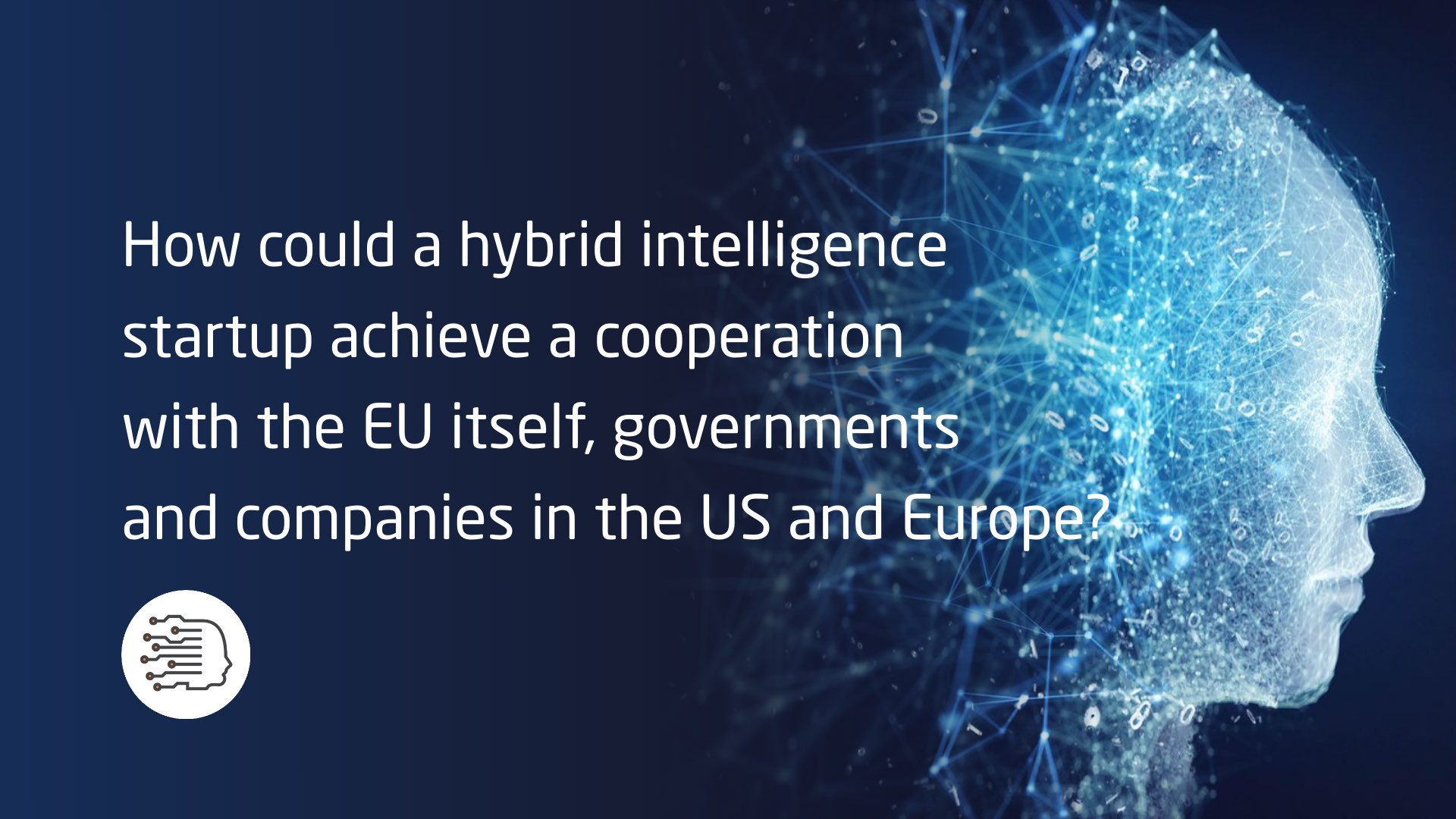 Hybrid intelligence startup
