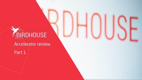 Birdhouse startup accelerator review - Part 1
