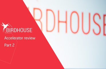 Birdhouse startup accelerator review - Part 2