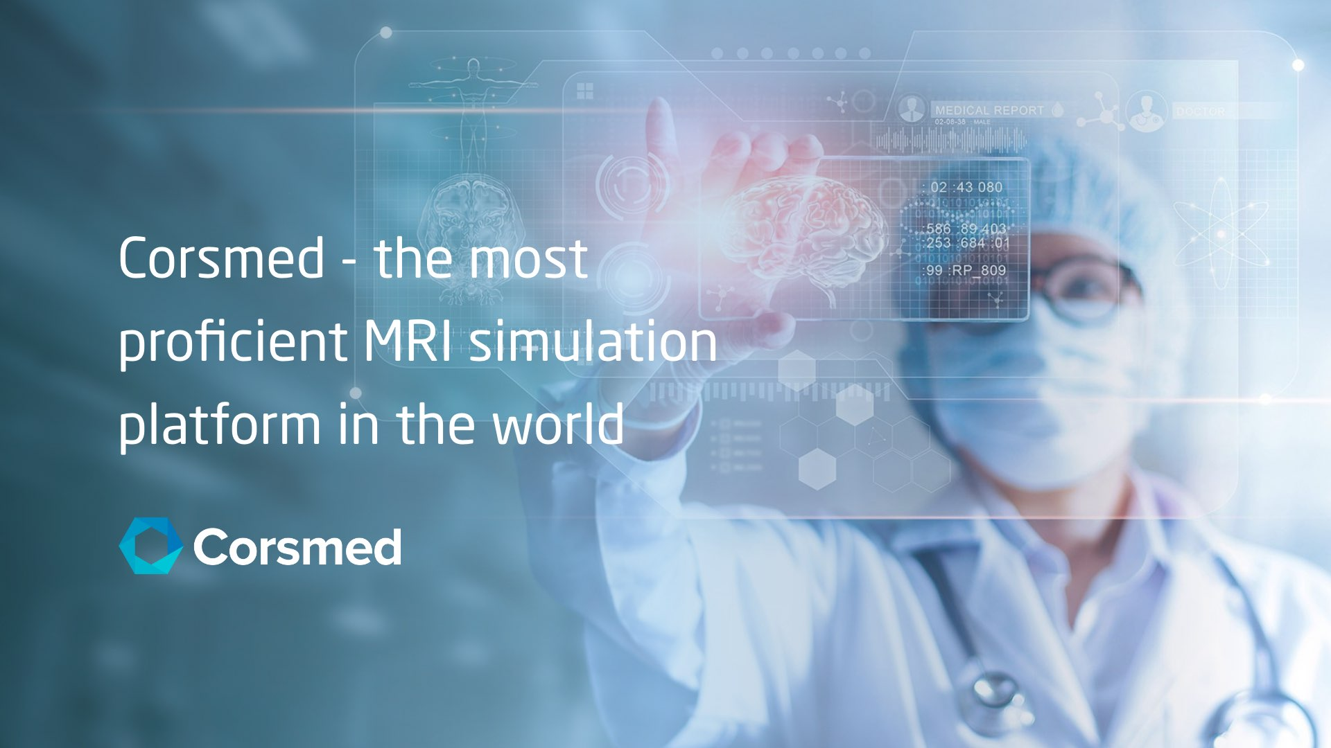 Corsmed - the most proficient MRI simulation platform in the world