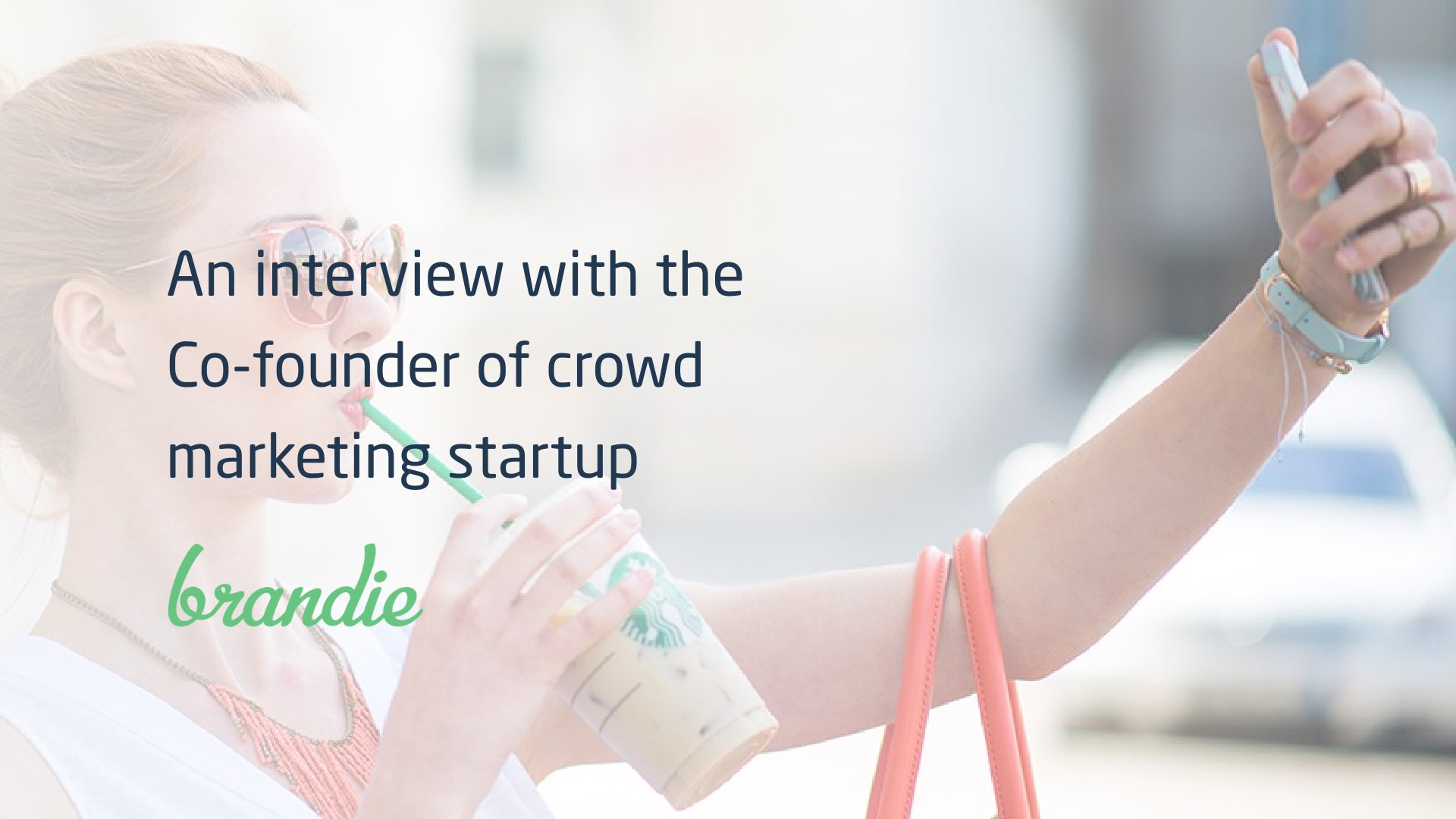 Brandie crowd marketing startup