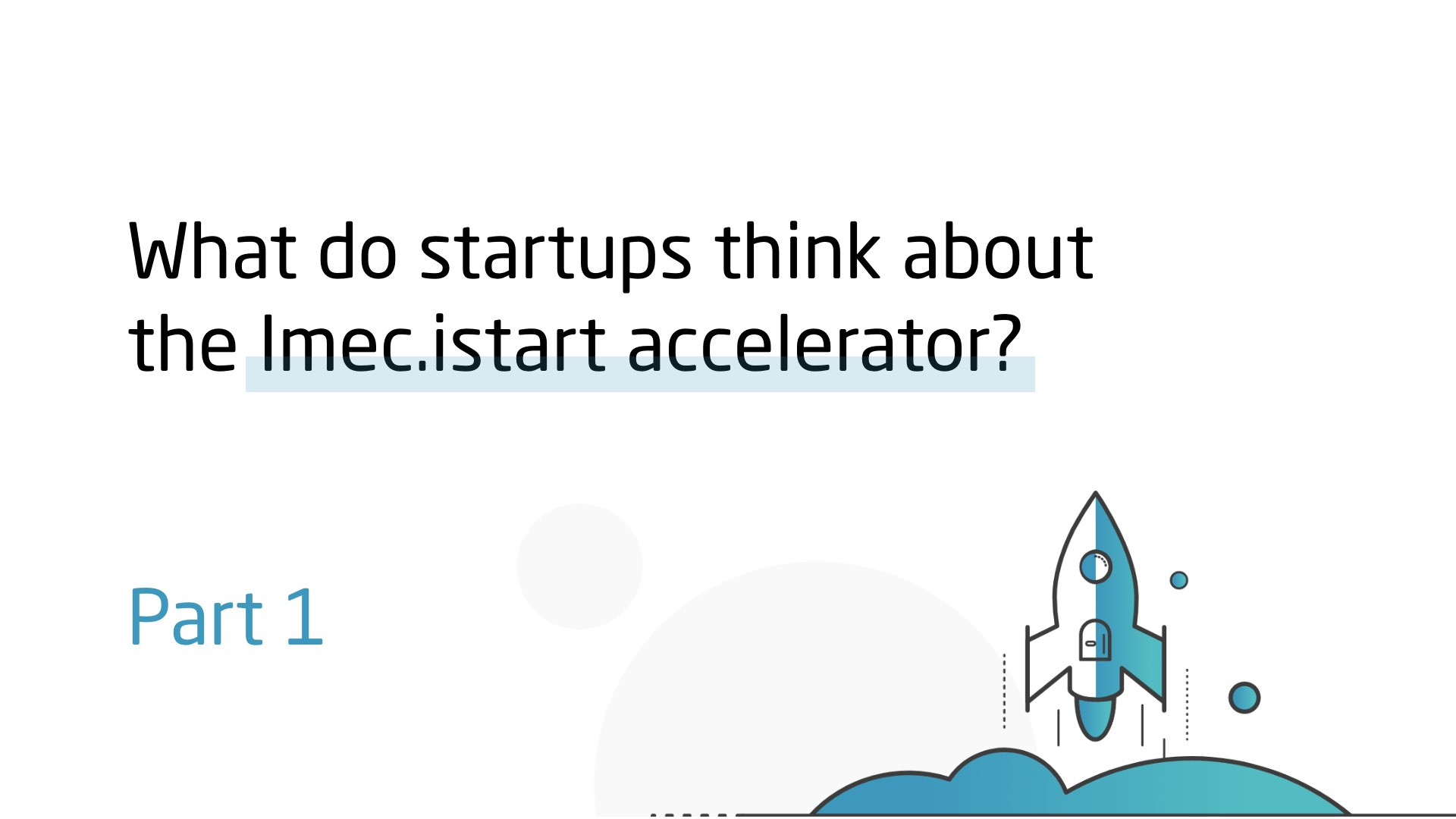 Imec istart startup accelerator review part-1