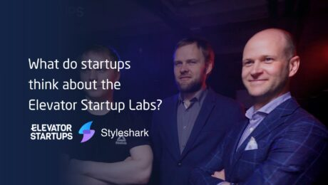 Elevator Startup Labs accelerator review from Styleshark - Part 1.